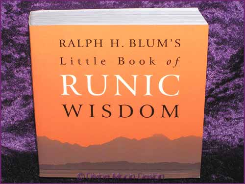 Little Book of RUNIC WISDOM - Ralph H. Blum