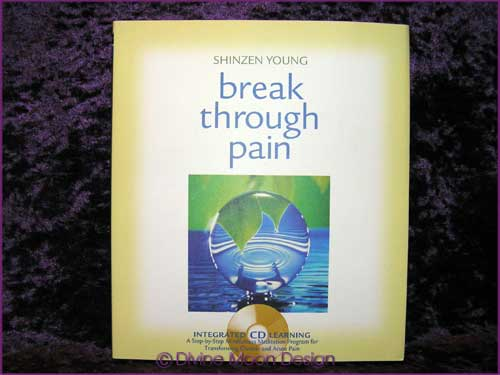 Break Through Pain - Hardcover BOOK & CD - Shinzen Young