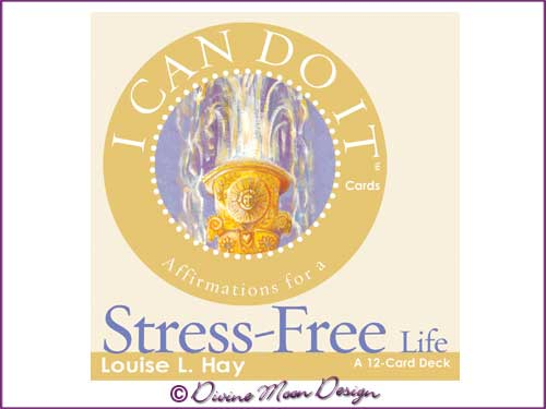 I Can Do It Cards: Affirmations For Stress Free - Louise L. Hay