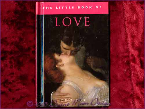 The little Book of - LOVE - John Baldock